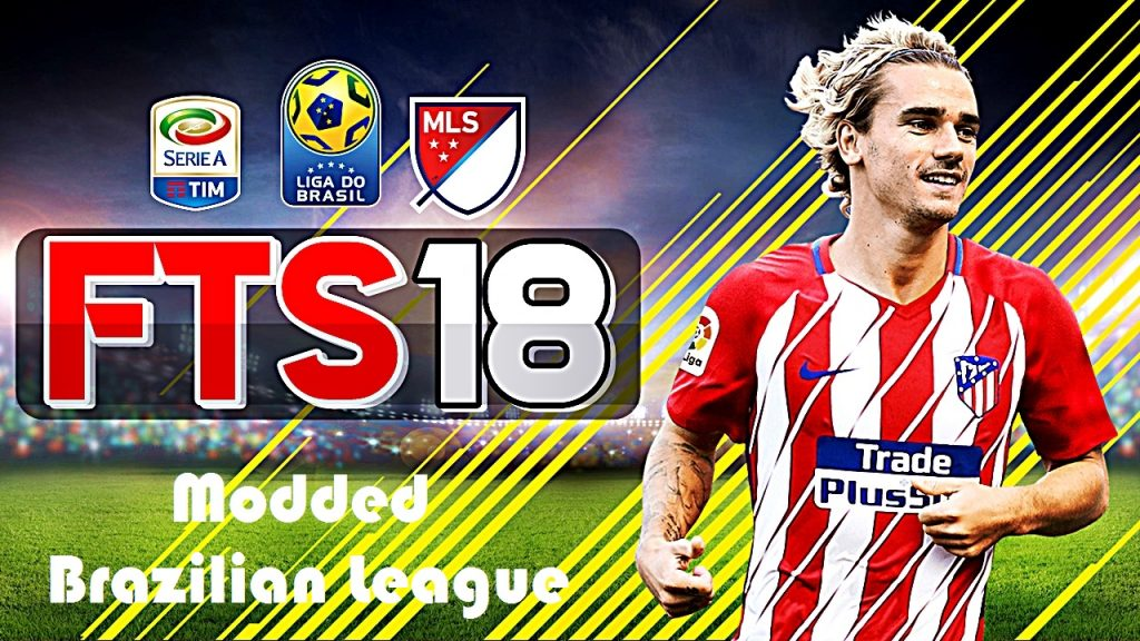 FTS 18 Apk Obb Data Mod Brazilian League Download