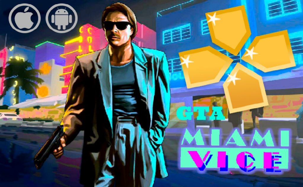 GTA Miami Vice PPSSPP for Android and iOS Download