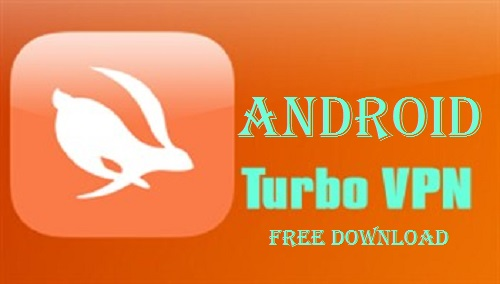 Turbo VPN for Android Full Download