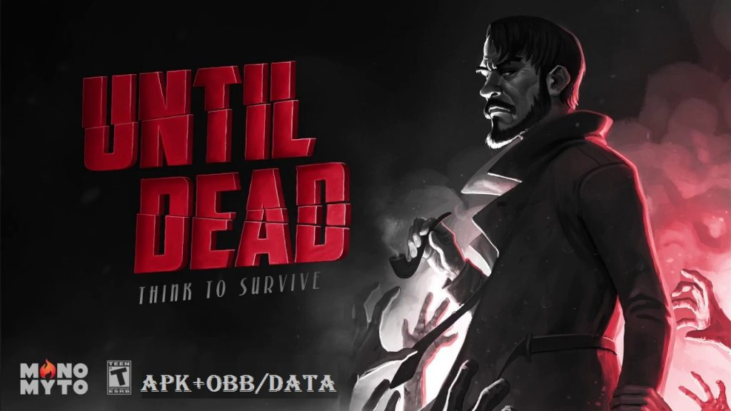 Until Dead Think to Survive Mod Apk Download