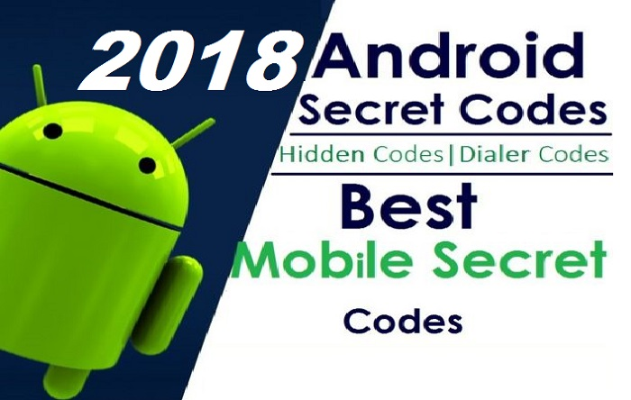 best android secret codes 2018