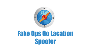 Fake GPS Go Location APK Download