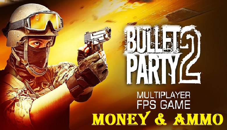 Bullet Party CS 2 GO STRIKE Apk Mod Money Download
