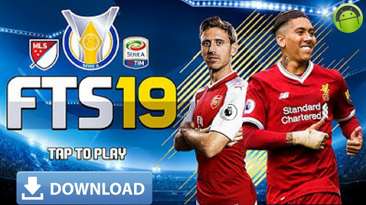 FTS 19 Mod Apk Full HD Graphics European and Brazilian Leagues Download