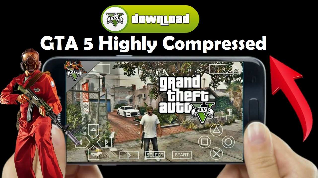 GTA 5 Android Apk Data Highly Compressed Download