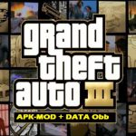 Grand Theft Auto 3 Mod Apk Data Obb Download