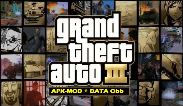 Grand Theft Auto 3 Mod Apk Data Obb Download
