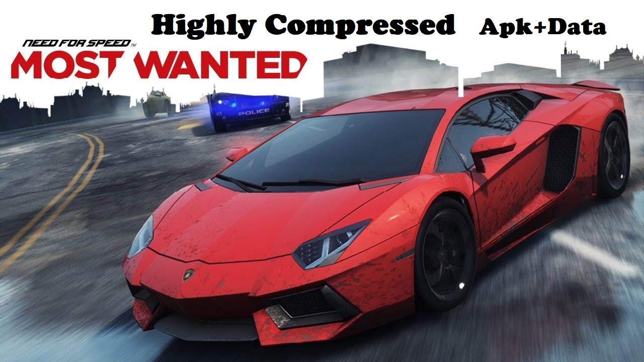 NFS Most Wanted Apk Data Highly Compressed 450MB Download