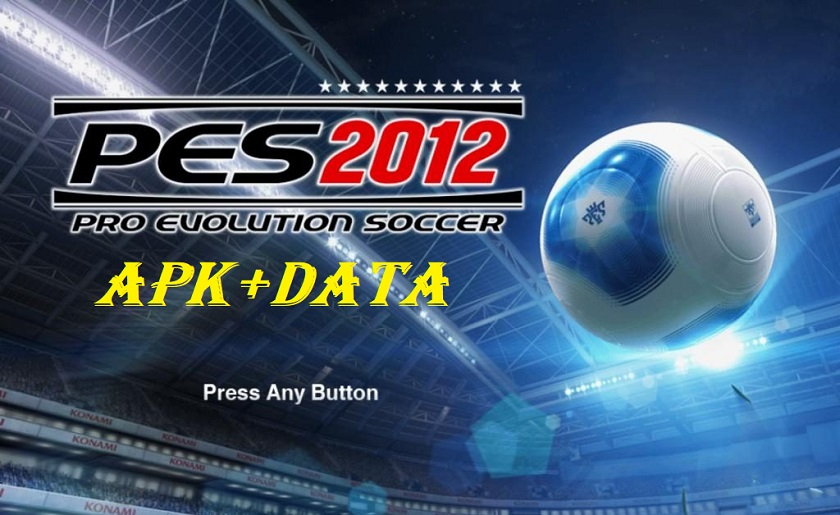 PES 2012 APK Mod Data for Android Download