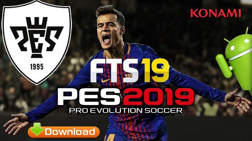 PES 2019 MOD FTS Android Offline Mobile Game Download
