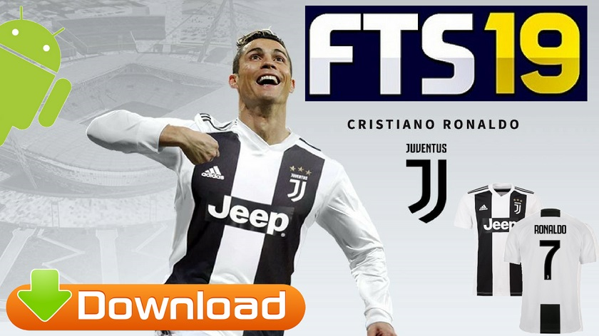 FTS 2019 Android Offline Update Ronaldo in Juventus Kits