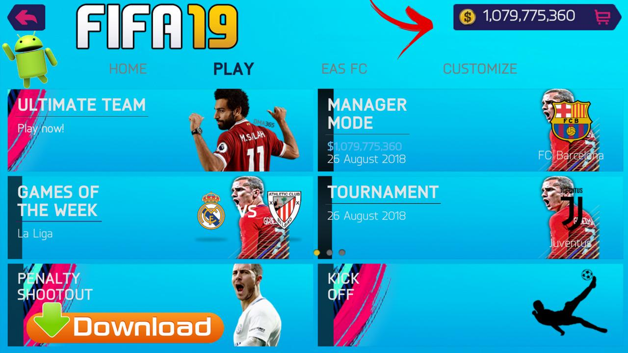 FIFA 19 Mod Money FIFA 14 Offline Android Download
