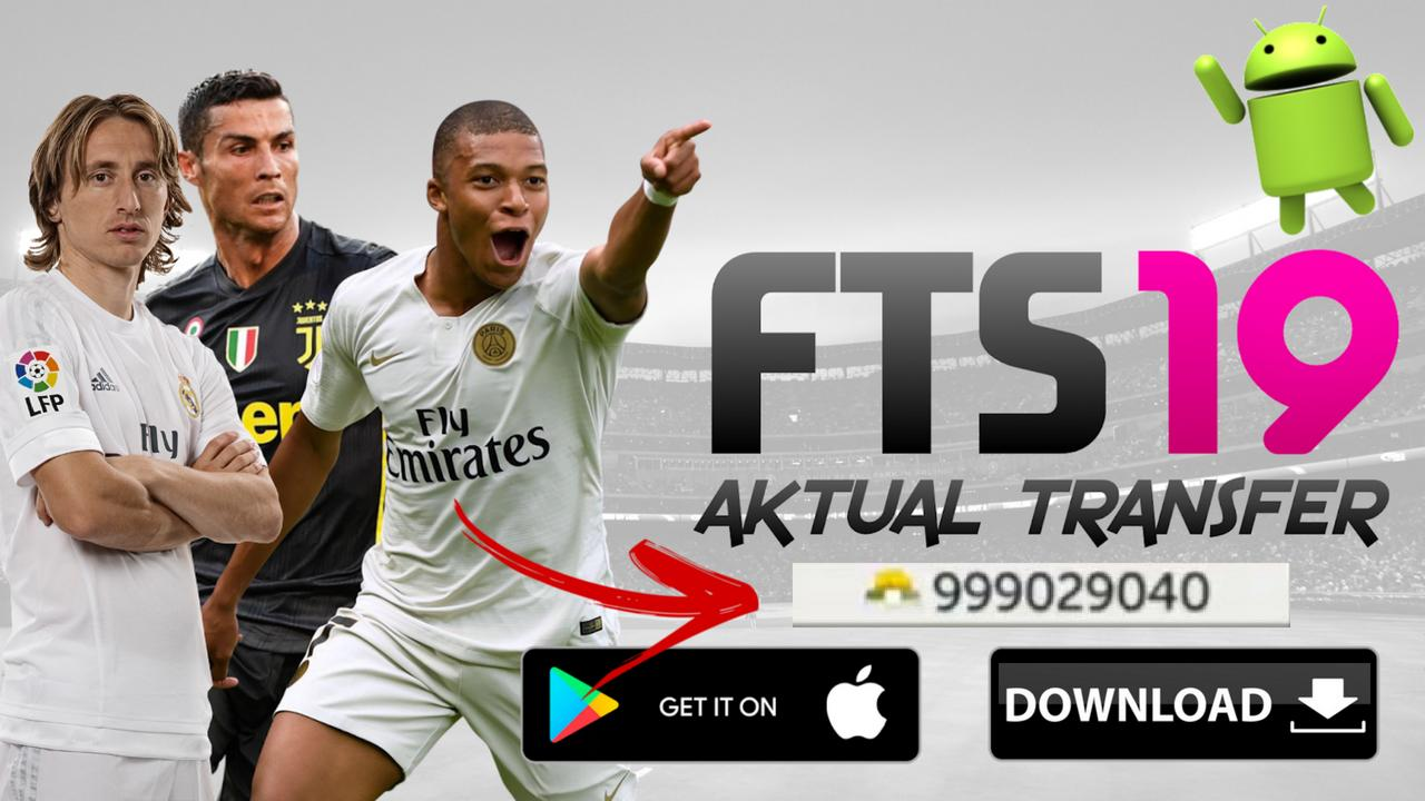 FTS 19 Mod Android Update Transfer Kit Download
