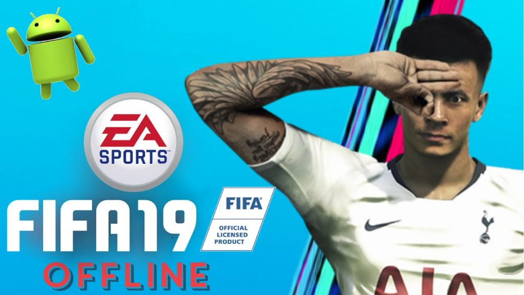 FIFA 19 Offline APK Patch Update Download