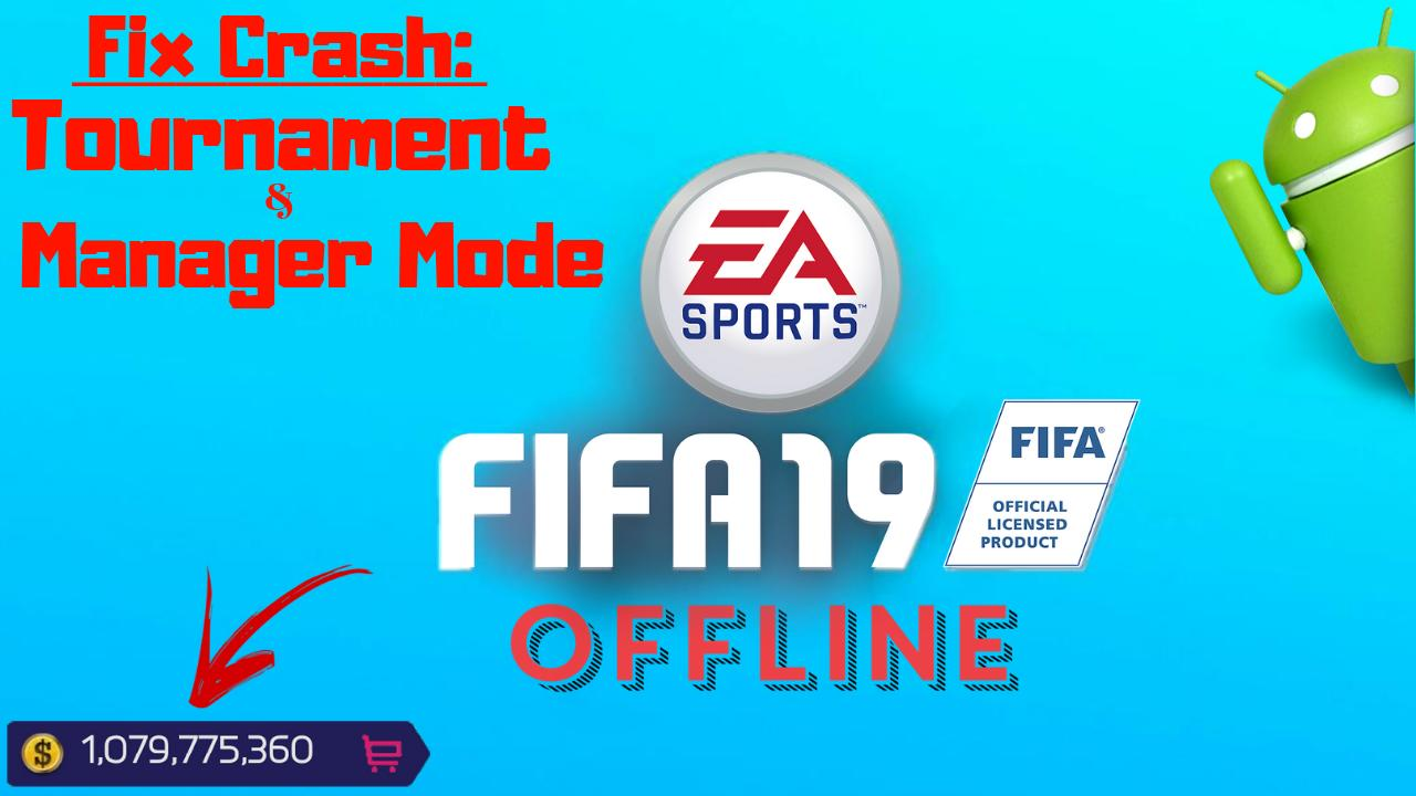 FIFA 19 Offline Android Fix Manager-Tournament Mode Download
