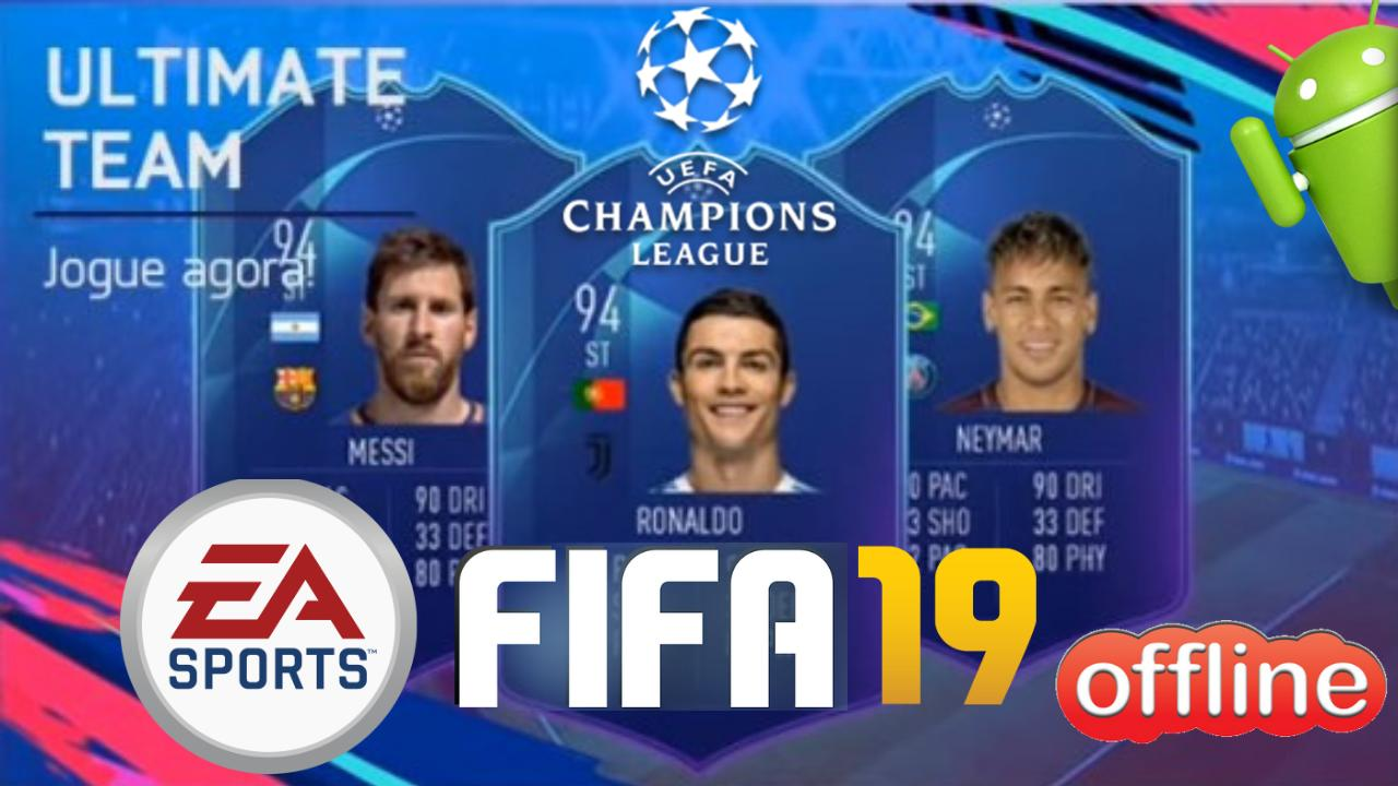 FIFA 19 UCL Offline Mod Android Download