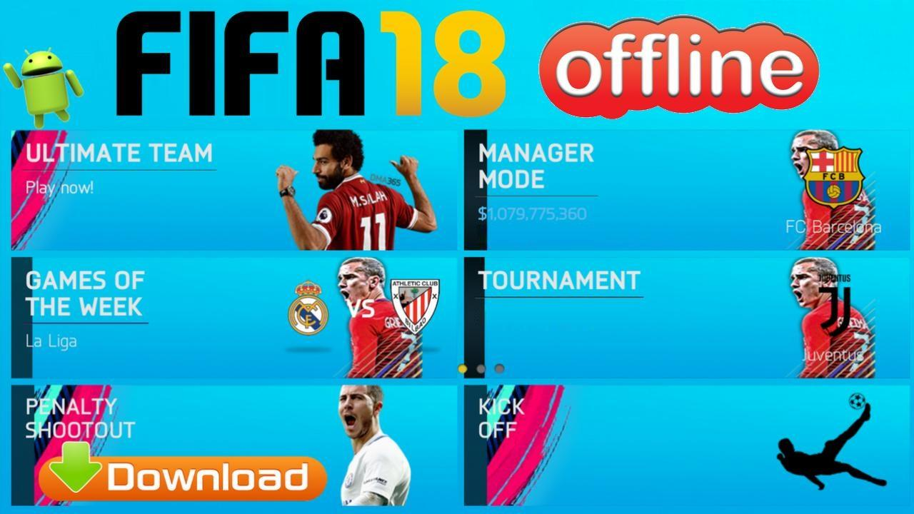 FIFA 2018 Offline Android Mod Update Download