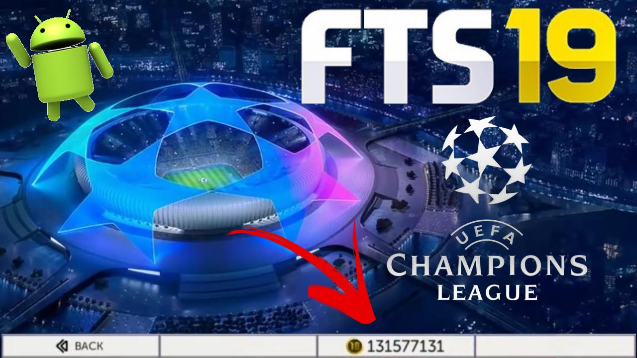 FTS 19 Champions League Android Download