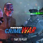 PAYDAY Crime War Apk Mod Data Download