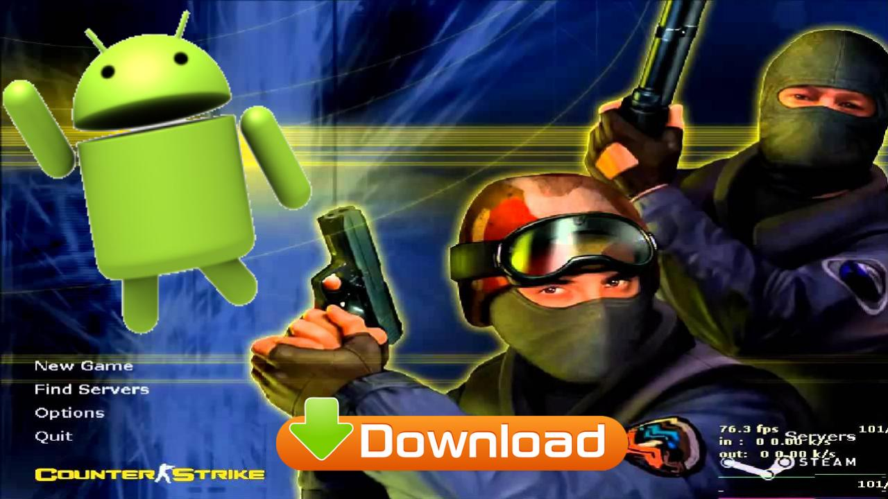 CS 1.6 APK - Counter Strike 1.6 for Android Download