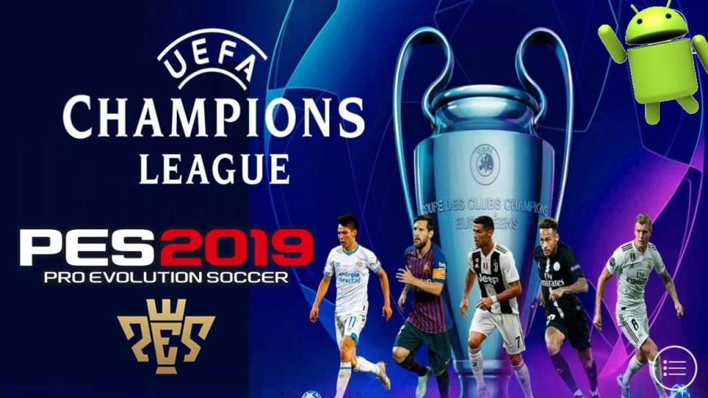 PES 2019 Android UEFA Champion League Patch Download