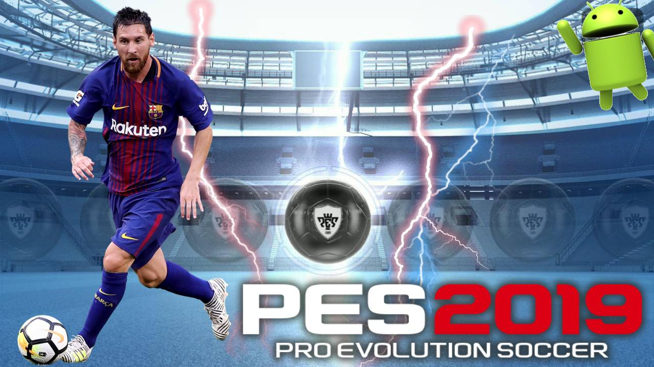 PES 2019 Mod Android Patch Black Ball MESSI Download