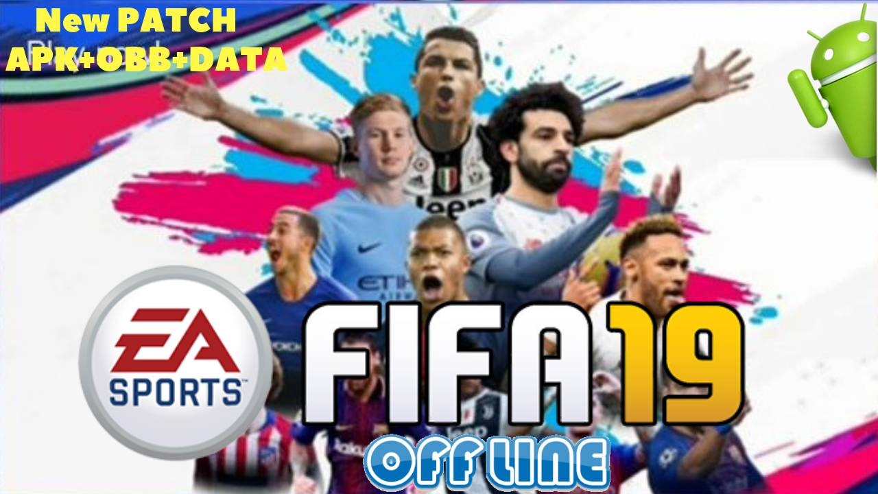 FIFA 19 Mobile Android Offline Update Patch Download