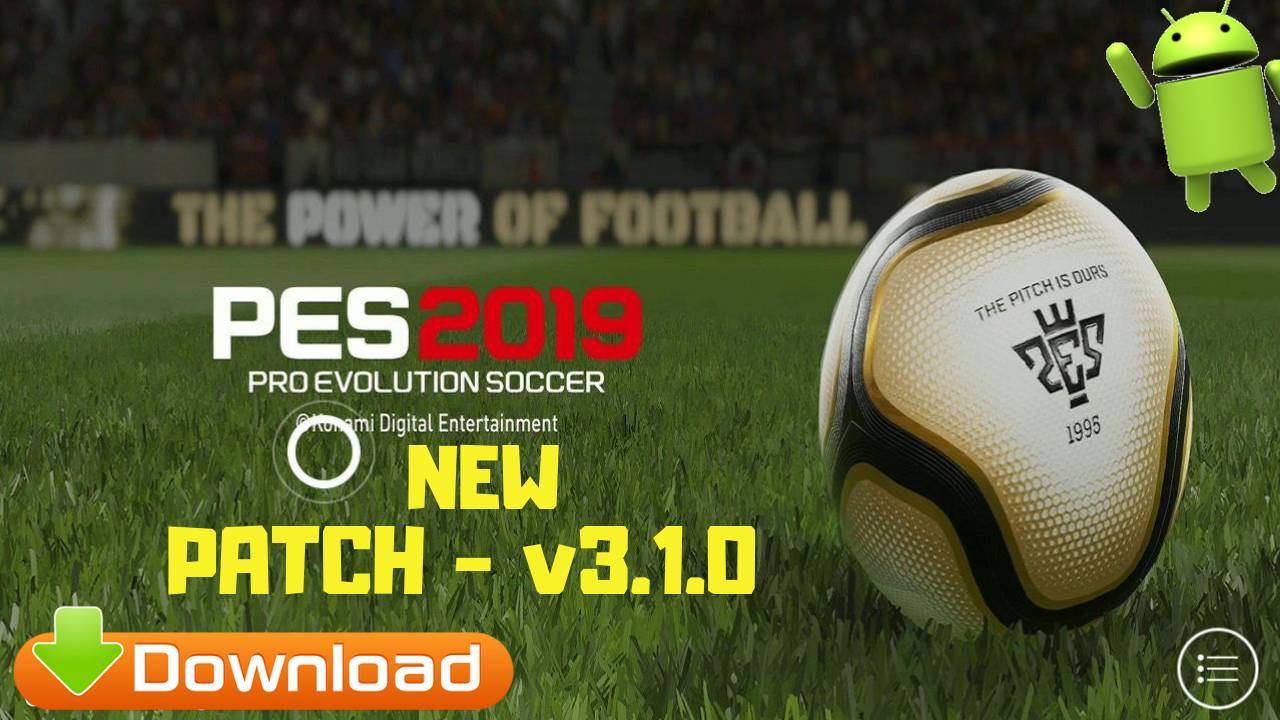 New PES 2019 Android Patch OBB v3.1.0 Download