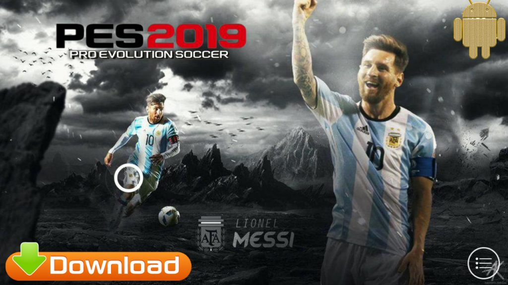 PES 2019 Android Messi Patch OBB Download