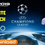 PES 2019 UCL Patch Android Update Version Download