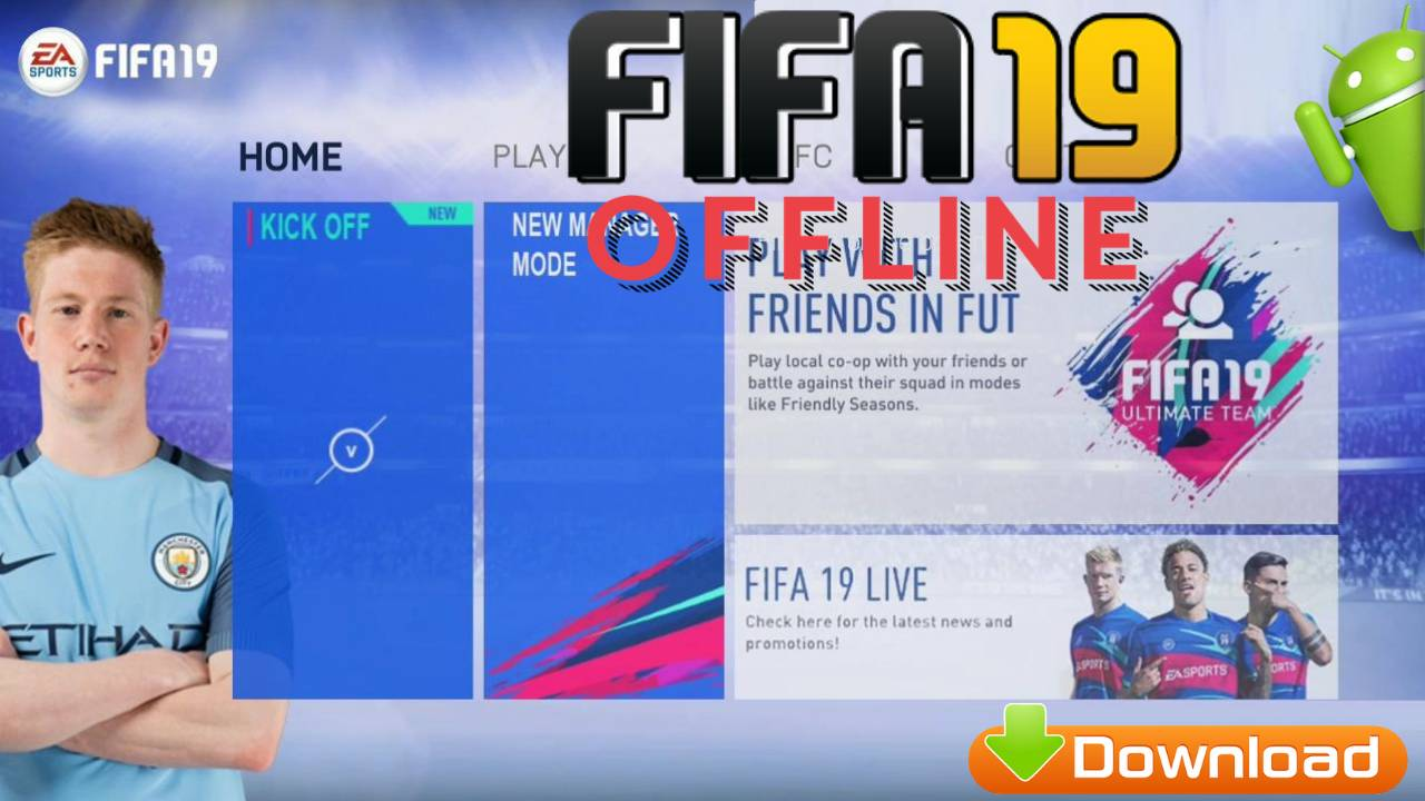 Android Offline FIFA 19 Mobile APK Mod Download