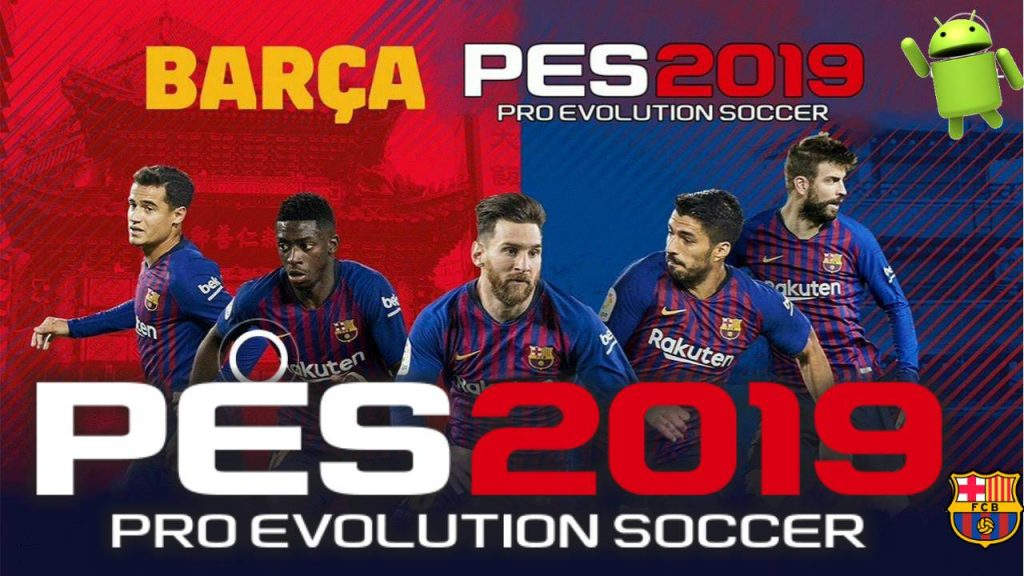 PES 2019 Mobile Android Patch BARCELONA Download