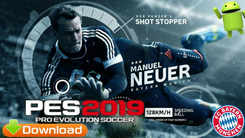 PES 2019 Patch NEUER BAYERN MUNCHEN Android Download