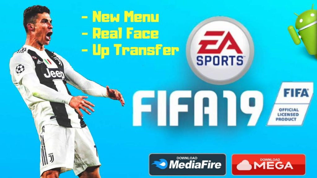FIFA 19 Mobile Offline APK Patch New Menu Real Face Transfer Download