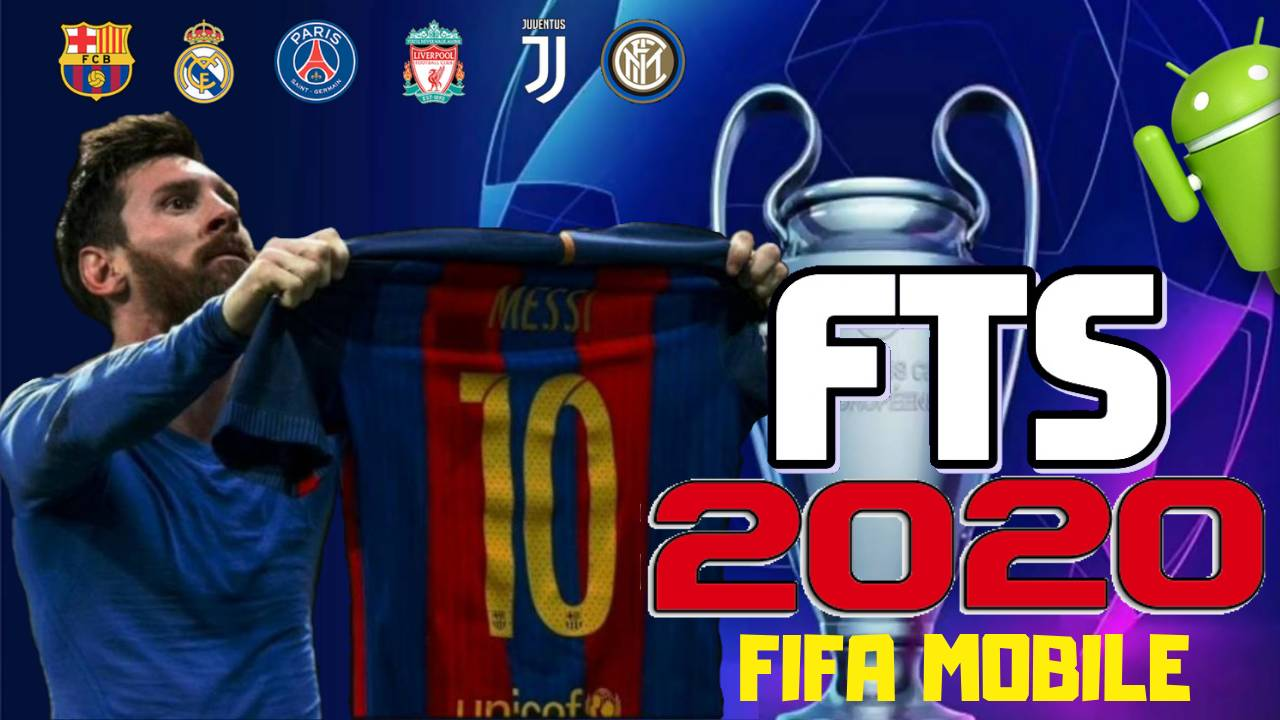 FTS Mobile 2020 Mod FIFA Android Offline Download