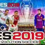 New Patch PES 2019 UCL Android Game Download