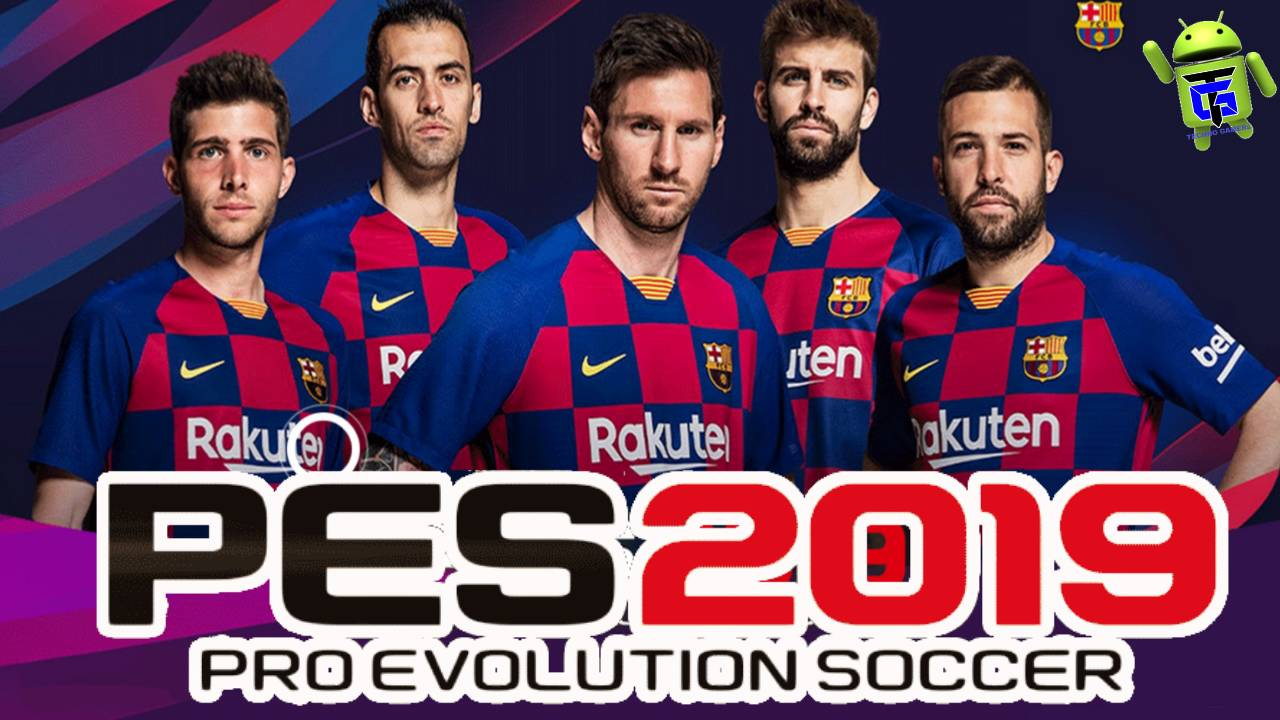 PES 2019 Mobile PATCH Barcelona Update Kits 2020 Download
