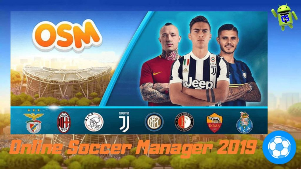 OSM 2019 – Online Soccer Manager Android Mod APK Download