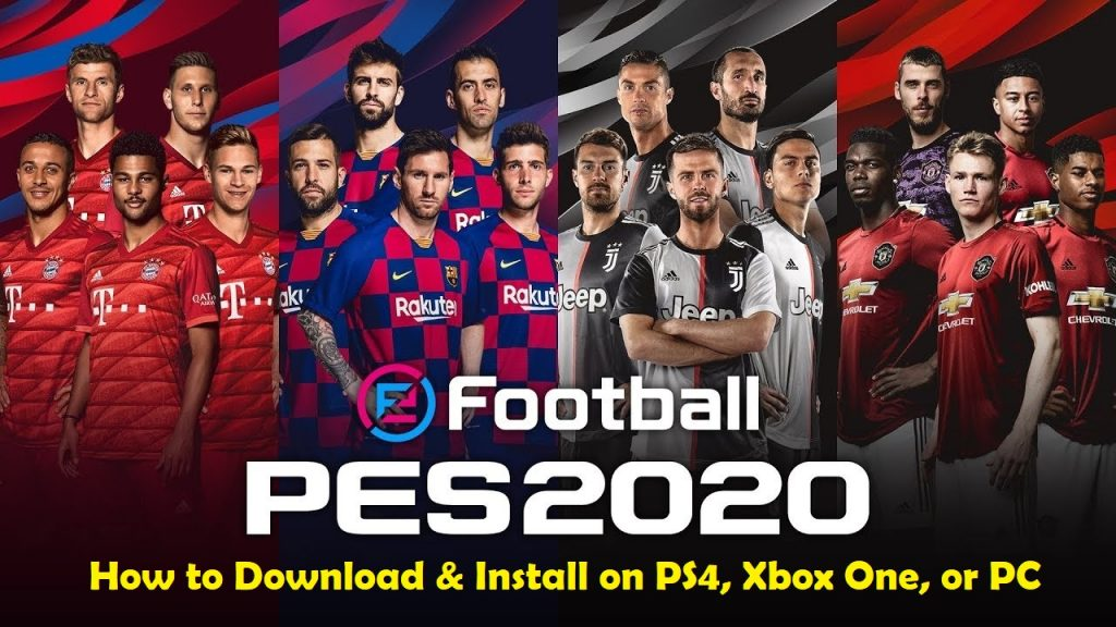 How to Download eFootball PES 2020 on PS4, Xbox One or PC