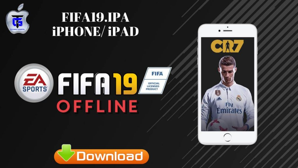 FIFA 19 IPA Offline for iOS on iPhone and iPad Download