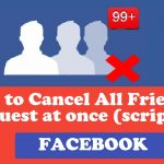 How to Cancel All Friend Requests on Facebook at once