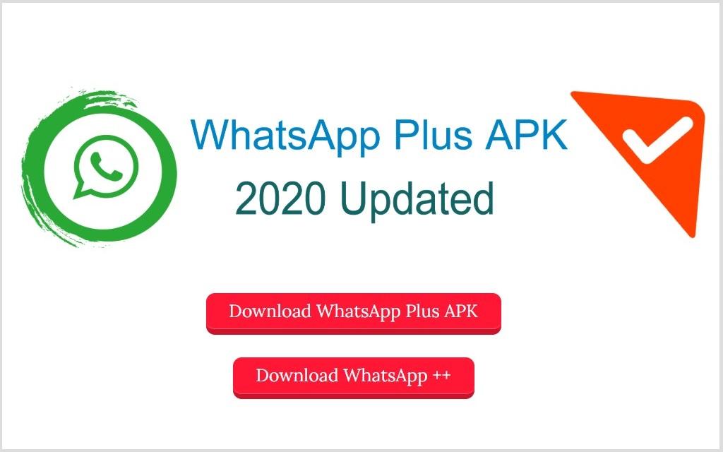 Download WhatsApp Plus 2020 Latest Version