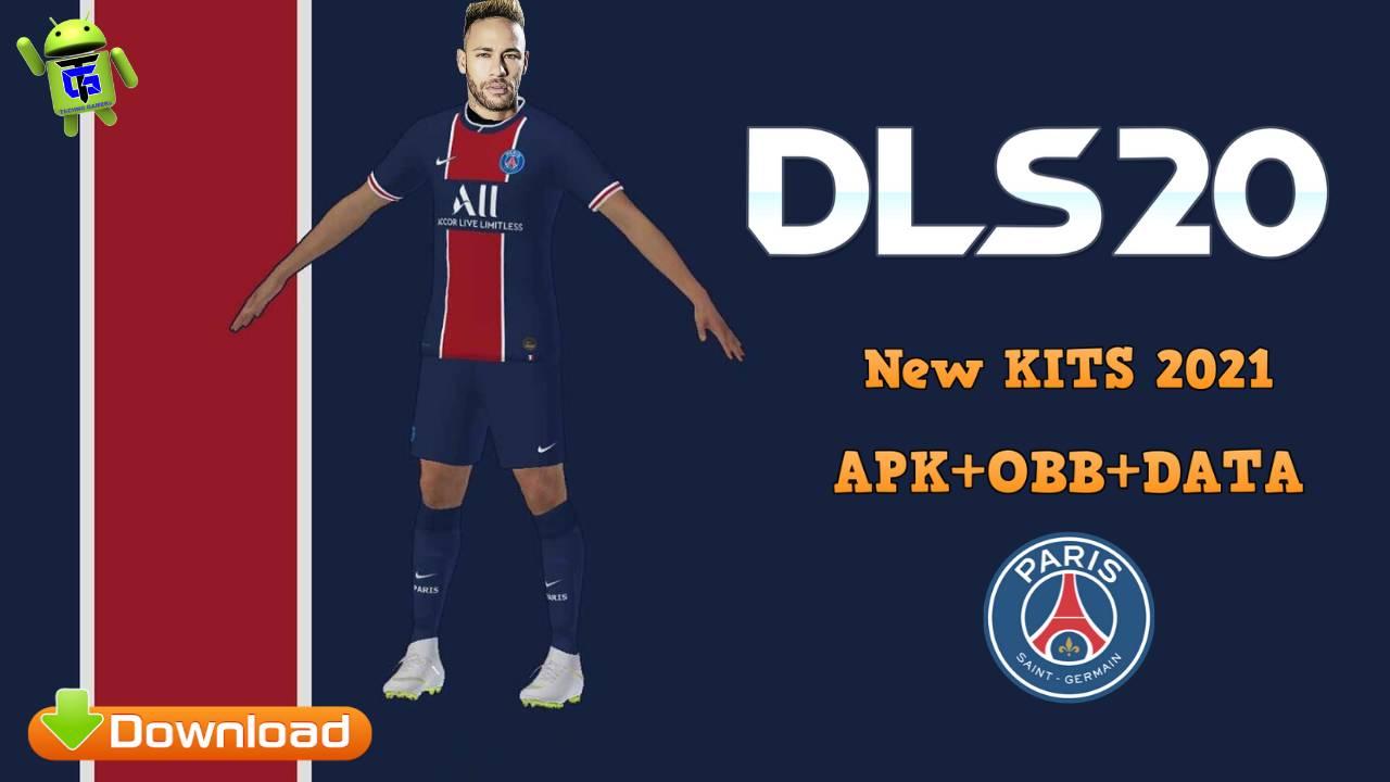 DLS 20 Mod APK PSG New Kits 2021 Download