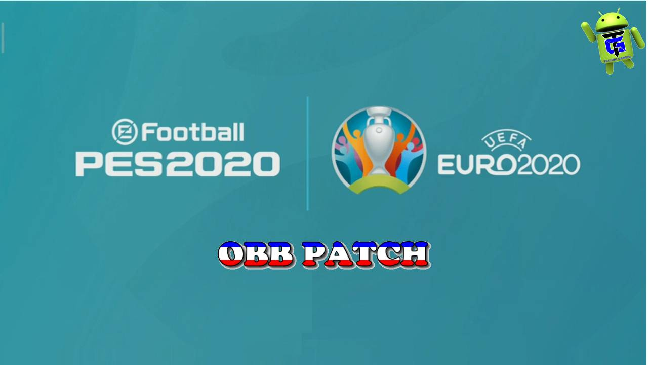 PES 2020 Mobile UEFA EURO 2020 OBB PATCH Download