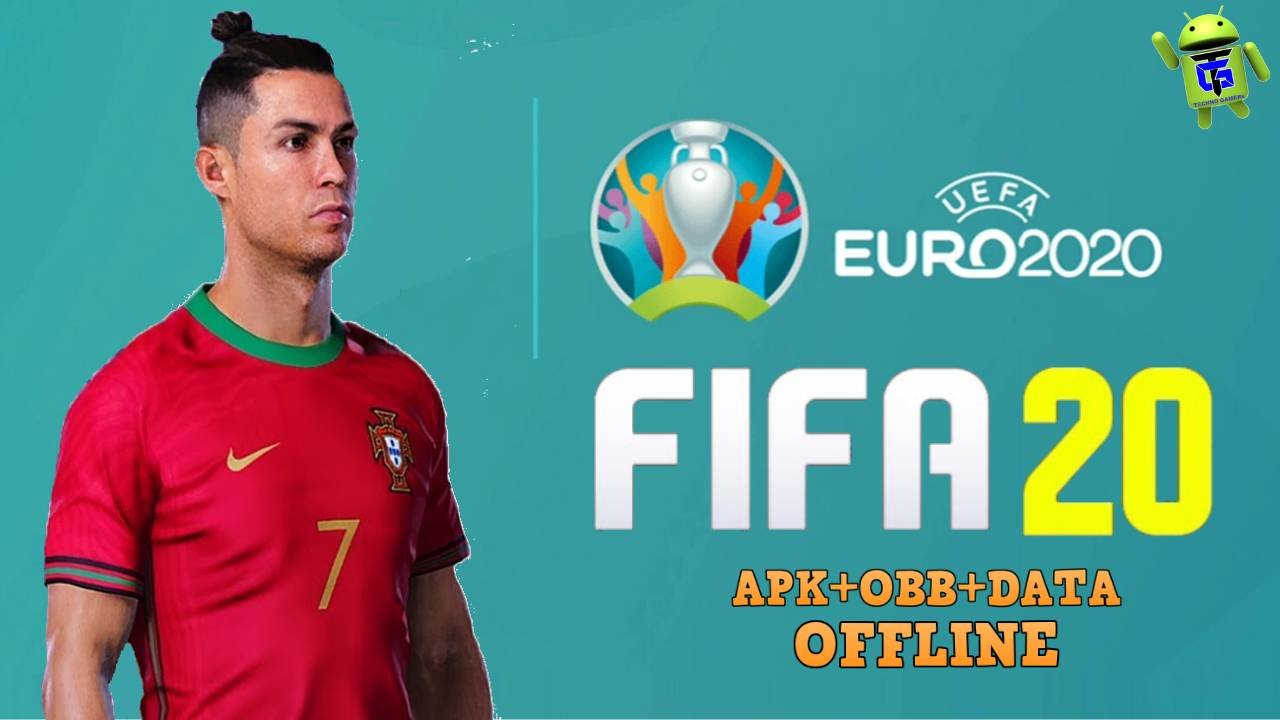 FIFA 20 UEFA Euro 2020 Android Offline Download
