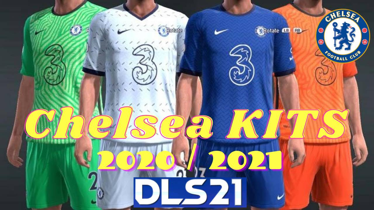 DLS Chelsea Kits 2021 Dream League Soccer