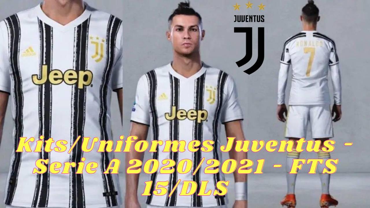 Juventus Kits 2021 DLS FTS Seria A