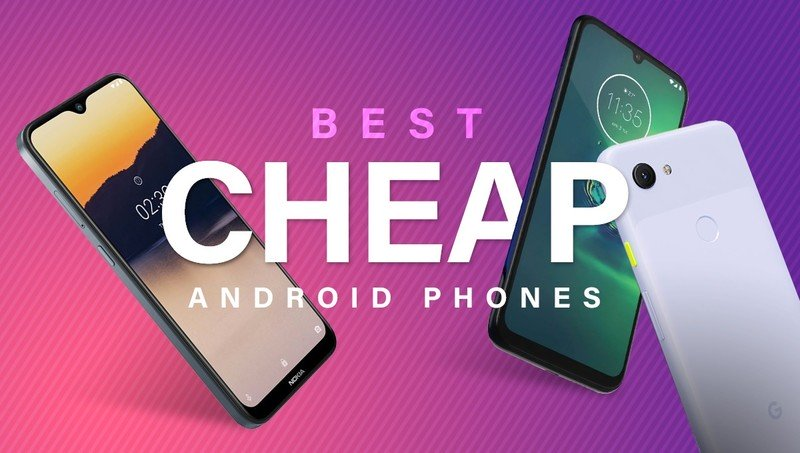 Best cheap smartphones for 2020