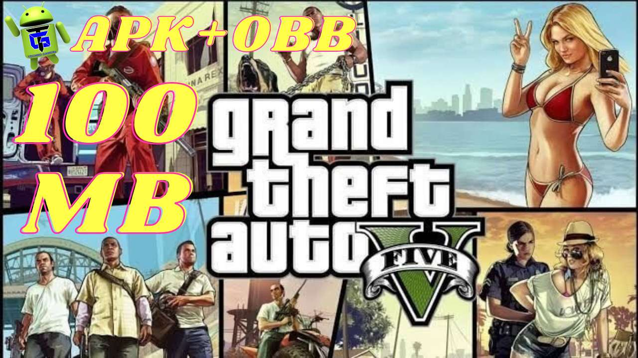 GTA 5 APK OBB 100MB mod for Android
