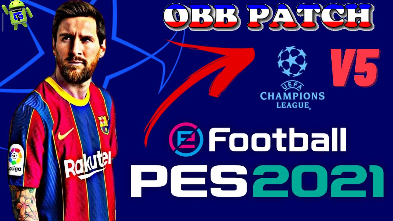 OBB Patch PES 2021 Mobile UCL Champions League APK v5 Download